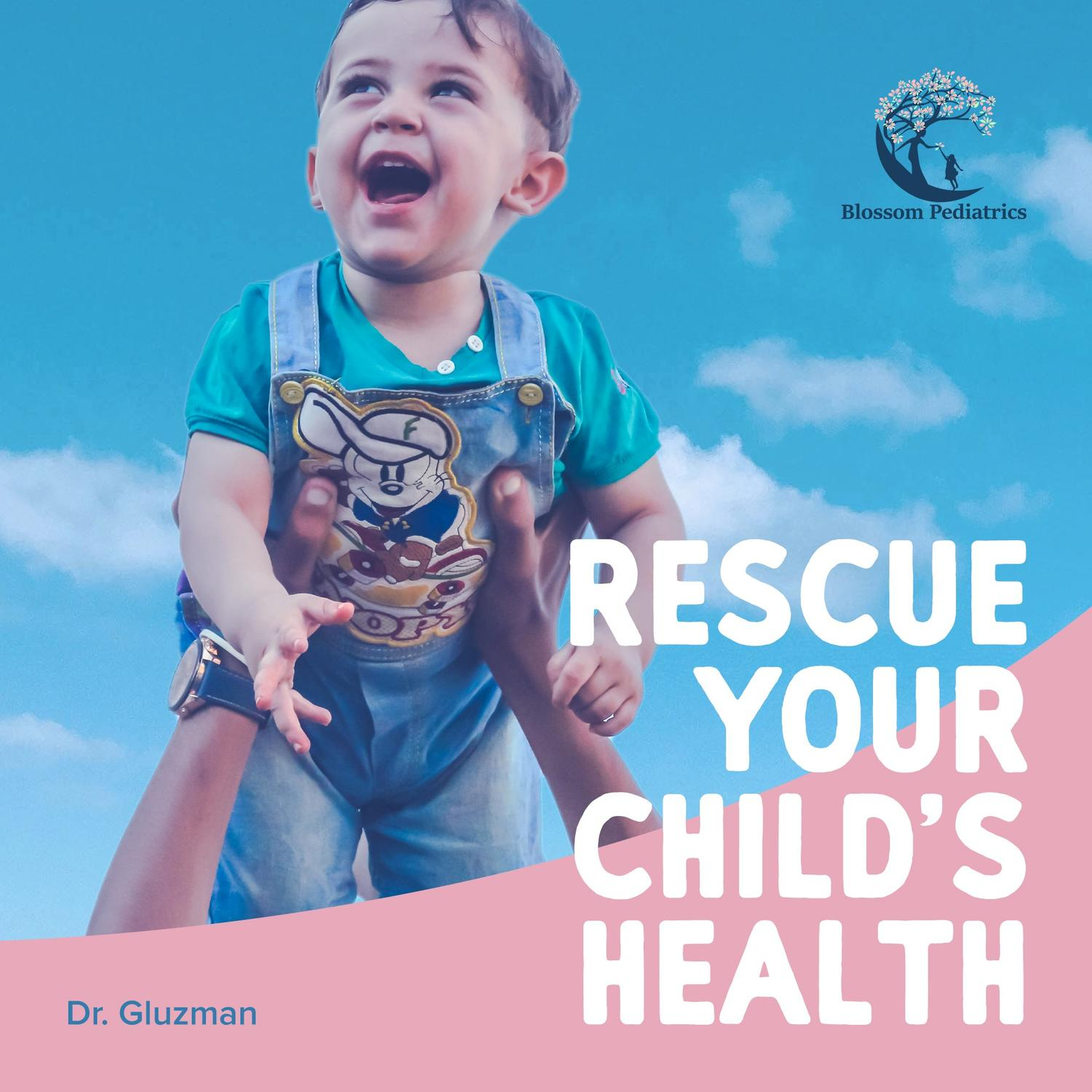 Rescue your child's health